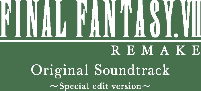 Tracklist Final Fantasy Vii Remake Original Soundtrack Square Enix