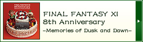 FINAL FANTASY XI 8th Anniversary -Memories of Dusk and Dawn-