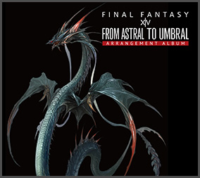 From Astral to Umbral ~FINAL FANTASY XIV: BAND & PIANO ...