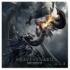 Heavensward: FINAL FANTASY XIV Original Soundtrack | SQUARE ENIX