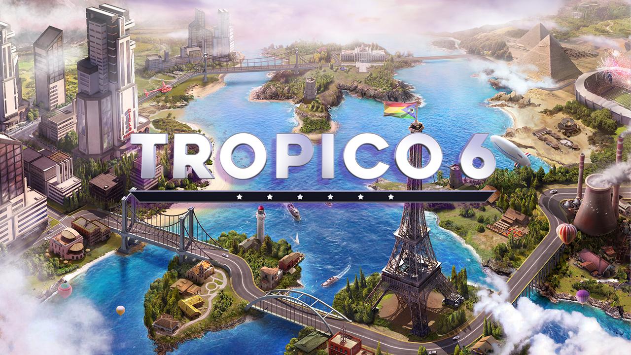 TROPICO6 | SQUARE ENIX